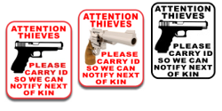 Attention Thieves Please Carry ID