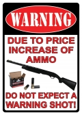 novelty tin warning price of ammo